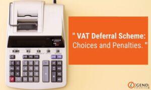 VAT Deferral Scheme